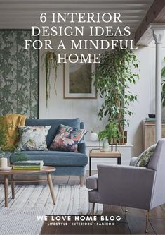 Time to turn your home into the ultimate chill-out zone. Create a mindful home with these 6 interior design ideas by interior stylist Maxine Brady Interior Design Blog, Image Furniture, Decor, Interior Stylist, Diy Home Decor, Ikea Living Room, Colorful Interiors, Interiors Magazine, Home Decor