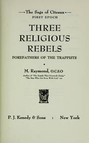 Three Religious Rebels. Another favorite spiritual book.