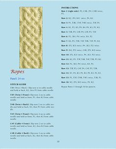 ropes-cable. INNER Truth SCARF? HUMM. ......... Celtic ? I know I've seen this pattern. Check Ravelry for row corrections.