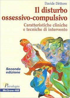 Il disturbo ossessivo-compulsivo. Caratteristiche cliniche e tecniche di intervento: Amazon.it: Davide Dèttore: Libri Audio Books, Books To Read, Reading, Amazon, Shape, Amazons, Riding Habit, Reading Books, Reading Lists