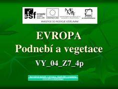 EVROPA Podnebí a vegetace