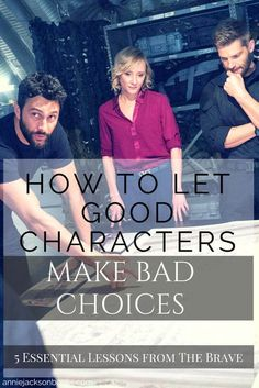 5 Essential Lessons from The Brave How to let good characters make bad choices Creative Writing Tips, Book Writing Tips, Writing Lessons, Writing Resources, Writing Help, Writing Skills, Writing Ideas, Writing Prompts, Grammar Lessons
