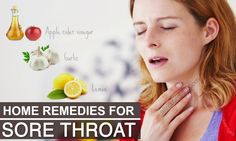 Natural home remedies for sore throat pain show 39 ways to treat sore throat effectively at home