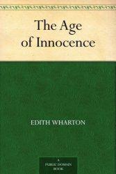 """""""The Age Of Innocence"""" Kindle eBook for free #LavaHot http://www.lavahotdeals.com/us/cheap/age-innocence-kindle-ebook-free/186024?utm_source=pinterest&utm_medium=rss&utm_campaign=at_lavahotdealsus"""