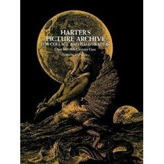 Harter's Picture Archive for Collage and Illustration (Dover Pictorial Archive) [Paperback]
