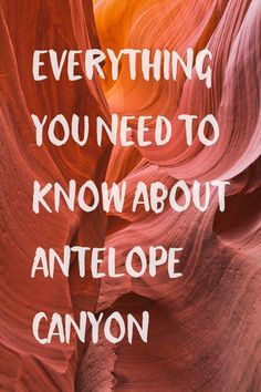 Everything You Need to Know About Antelope Canyon Page Arizona - Lower vs Upper Antelope Canyon Tours, Permits, Reservations, Photography Tips, and More // localadventurer.com