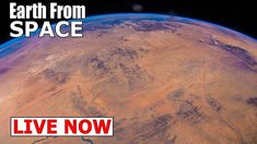 NASA Live : Earth From Space  : ISS LIVE FEED & ISS Tracker | Live chat