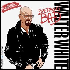 Walter White - Breaking Bad (bad indeed)