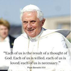 ~Pope Benedict XVI