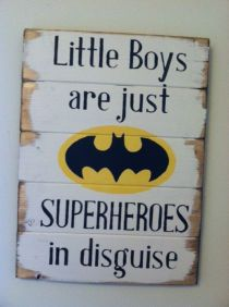 """Batman or Superman symbol - Little Boys are just SUPERHEROES in disguise. Large 13""""w x 17 1/2h hand-painted wood sign"""