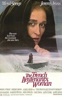 (1981) ___________________________ https://en.wikipedia.org/wiki/The_French_Lieutenant's_Woman_%28film%29                                                                                                                                                      More