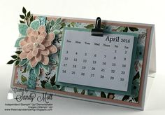 Stampin' Up! Flower Patch desktop calendar - created by Sandy Mott
