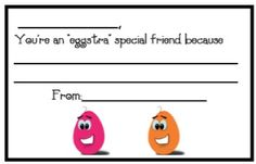 Egg themed Bucket Fillers for an Eggstra special friend- FREE