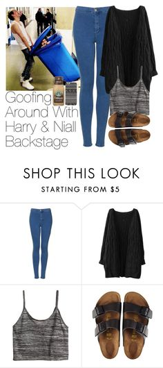 """""""Goofing Around With Harry & Niall Backstage"""" by zarryalmighty ❤ liked on Polyvore featuring Topshop, H&M, Birkenstock, With Love From CA, OneDirection, harrystyles, NiallHoran and onedirectionoutfits"""