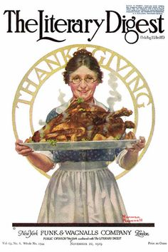 Thanksgiving, the Norman Rockwell Literary Digest cover from November 1919 Norman Rockwell Art, Norman Rockwell Paintings, Vintage Thanksgiving, Happy Thanksgiving, Thanksgiving Blessings, Thanksgiving Drawings, Thanksgiving Graphics, Thanksgiving Pictures, Thanksgiving Celebration