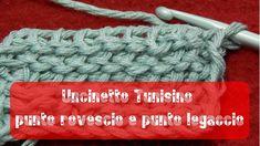 Uncinetto tunisino - Punto rovescio [reverse stitch] e punto legaccio [p...