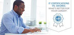 Unclear about whether to pursue an IT certification or degree? Find out what industry professionals have to say, and four steps to remember when you decide to upgrade your skills.