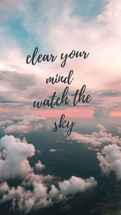 Check out this awesome collection of Cool iPhone wallpapers. Brighten up your phone with 25 motivational quotes wallpapers and Summer Wallpapers. Sky Quotes Clouds, Cloud Quotes, Bird Quotes, Sunset Quotes, Nature Quotes, Cute Quotes, Amazing Quotes, Sky Qoutes, Inspirational Quotes Wallpapers