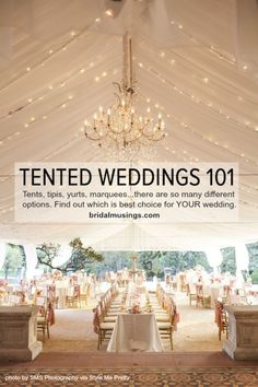 The ultimate guide to having a tent wedding by Bridal Musings