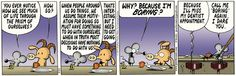 It's not always about me?  Are you sure? Pearls Before Swine Comic Strip, August 24, 2012 on GoComics.com