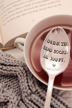 Drink tea, read books - be happy! Ok it might NOT be as simple as that, but with winter around the corner, a night indoors with a hot drink and a good book sounds PERFECT, right?