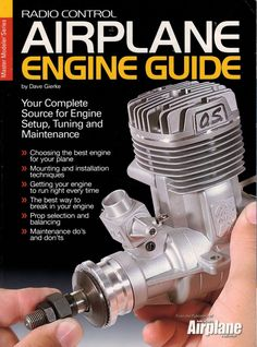 Radio Control Airplane Engine Guide by Dave Gierke A Master Modeler Series book from the Publishers of Model Airplane News Features: - Choosing the best engine for your plane - Mounting and installati