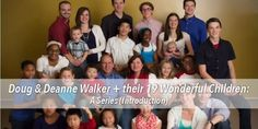 Doug and Deanne Walker and their 19 Wonderful Children: A Series (Introduction)