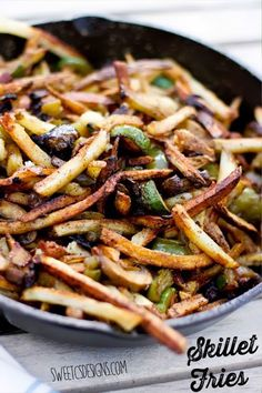 Skillet Fries - This incredibly easy and delicious side dish is so good - and has a bunch of veggies added in!