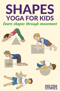 Shapes Yoga: How to Teach Shapes through Movement (Printable Poster Formen Yoga: wie man Formen durch Bewegung lehrt Yin Yoga, Hatha Yoga, Kids Yoga Poses, Yoga For Kids, Preschool Yoga, Preschool Shapes, Toddler Yoga, Toddler Exercise, Childrens Yoga