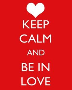 Keep Calm Love Quotes Images