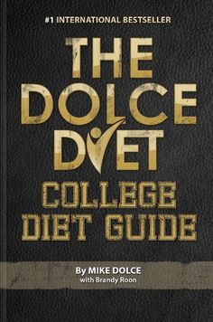 The Dolce Diet: College Diet Guide by Mike Dolce, http://www.amazon.com/dp/B00FHDQ91E/ref=cm_sw_r_pi_dp_jQyIsb0JNJP56