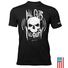 It takes guts to stick to your guns and live Oscar Mike. Attention seekers need not apply. All guts, no glory and a skull printed jumbo and gritty on a heather black shirt.  ITEM DETAILS:   Poly-Cotton (50% Polyester / 50% Combed-Cotton) construction  Vintage ultra soft feel for perfect fit  MADE IN THE USA *colors and styles may vary slightly
