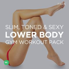 Slim, Toned and Sexy Lower Body Workout Pack for Women – visit http://wlabs.me/1ojQ0vA to download!
