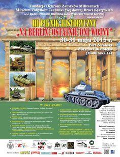 III Piknik Historyczny Na Berlin! Ostatnie Dni II Wojny Światowej - Port Żerański 30-31 Maja 2015