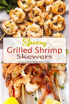 This Grilled Shrimp Skewers recipe loaded with ginger butter spicy melted create a great tasty flavor which quick, easy and totally healthy for any meal or occasion or any kind of party with mustard or green chutney. Enjoy! #grilledshrimp #easyrecipe #BBQ #shrimpskewers #skewers #spicy #grilled #kabobs #healthy
