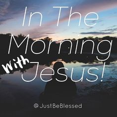 Just Give Me JESUS!   #givemejesus #Jesus #inthemorning #morning #justbeblessed #blessed #beblessed #blessing #gospel #tag #tagafriend #peace #love #bible #biblestudy #christian #christianity #ChristianPosts #christianquotes #worshiphim #worship #goodmorning #hescomingsoon #cometojesus