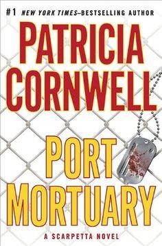 Port Mortuary (Kay Scarpetta, #18)