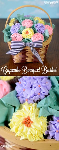 How to Make a Cupcake Bouquet Basket!  Such a pretty Mother's Day gift idea or beautiful party centerpiece!