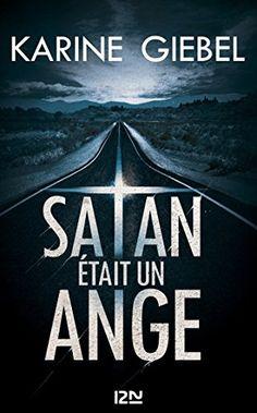 Satan était un ange par Karine Giebel