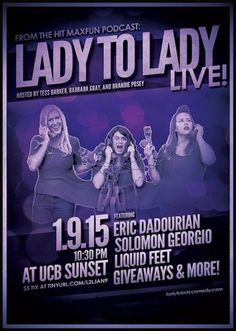 See Lady to Lady LIVE at UCB Sunset 1.9.15