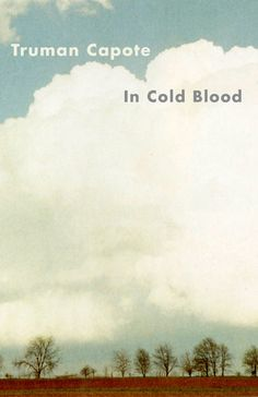 In Cold Blood, designed by Vintage art Director Megan Wilson. Locale, here, tells the whole tale. A haunting composition, the type hovering in the clouds, like observers, watching at a remove. (or like the newly dead?)