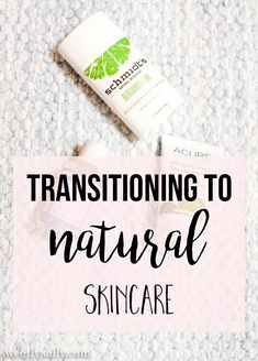Switching to Natural Beauty Products: Best products (Volume 1)