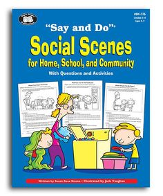 Say & Do Social Scenes for Home School & Community Book