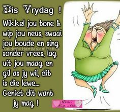 Vrydag Friday Wishes, Happy Friday, Morning Greetings Quotes, Morning Quotes, Friday Dance, Afrikaanse Quotes, Goeie More, Morning Wish, Positive Thoughts