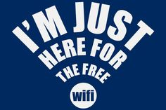 Im just here for the free wifi funny geek t shirt geekery for men women ladies teens tshirt kids screenprint. $14.99, via Etsy.