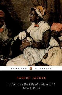 "Incidents in the Life of a Slave Girl: With ""a True Tale of Slavery"""