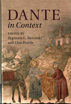 Dante in context / edited by Zygmunt G. Barański and Lino Pertile.