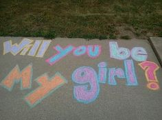 Chalk out your love: | 18 Sickeningly Romantic Ways To Ask Out Your Crush