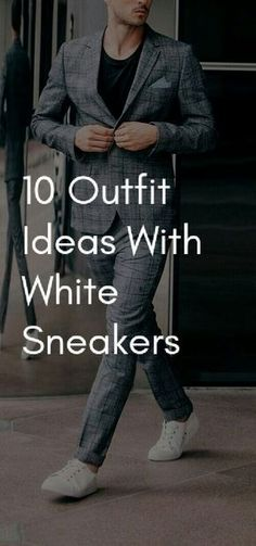 5284362a99 How To Wear White Sneakers. 10 Amazing Outfit Ideas