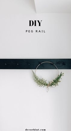 DIY Peg Rail - Decor Hint Super easy and functional - no special tools required to make this peg rail.  #homedecorideas #diyhomedecor #wood #organization